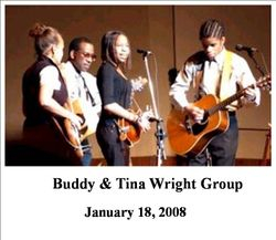 Buddy & Tina Wright Group, 01/18/2008
