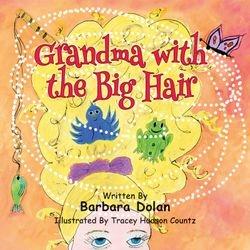 Grandma with the Big Hair