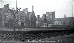 Birmingham Workhouse. 1910