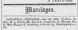 Marriage Announcement for David S. Longwell and Maggie E. Isenberg