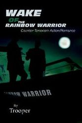 TROOPER  -  Wake of the Rainbow Warrior - Film Project