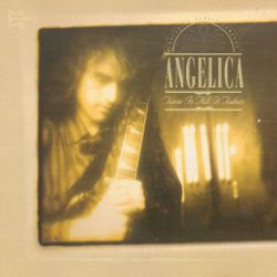 Angelica - Time Is All It Takes 1992