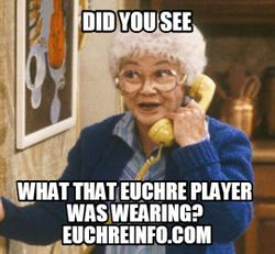 Did you see what that Euchre player was wearing?
