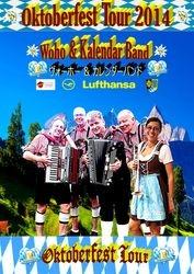 Woho & Kalendar Band Oktoberfest Tour