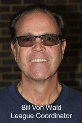 Bill Von Wald - League Coordinator