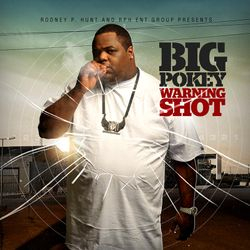 BIG POKEY  of The Screwed Up Click Warning Shot Album