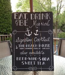 Eat, Drink, & Be Married chalkboard sign