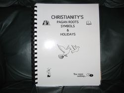 Christianity's Pagan Roots, Symbols