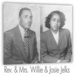 Rev. Willie Jelks & Mrs. Josie Jelks