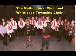 Whittlesea Township Choir and Multicultural Choir