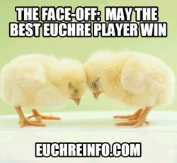 The face-off:  May the best Euchre player win.