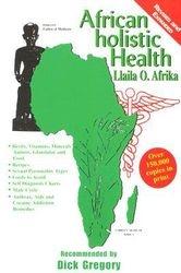 African Holistic Health- Dr. Llaila Afrika