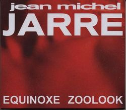 Equinoxe, Zoolook