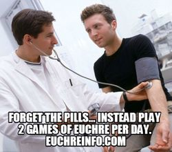 Forget the pills... instead play 2 games of Euchre per day.