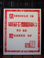 'Ridicule is nothing to be scared of' bespoke print with personalisation