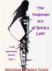 The Forgotten Art of Being a Lady, Vol. 1