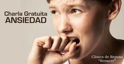Charla Gratuita: La Ansiedad, como resolver los conflictos o tomar decisiones adecuadas?