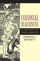 Colonial Blackness- by Herman Bennett, $44.95