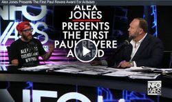 Alex Jones Presents The First Paul Revere Award For Activism