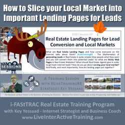 How to Slice your Local Market into Important Landing Pages for Leads - iF201-07 Dec 2019 - #LiveTrainingRE