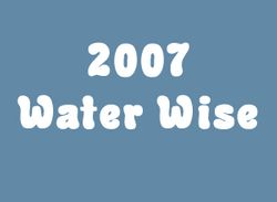 2007 Water Wise