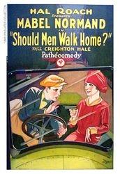 1927 SHOULD MEN WALK HOME