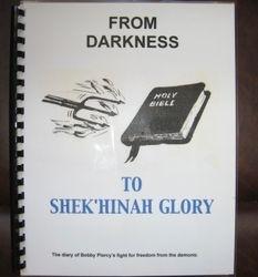 From Darkness to Shek'hinak Glory