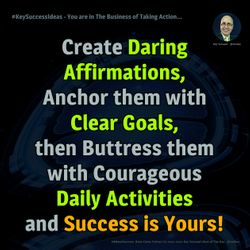 You are in The Business of Taking Action... - #KeySuccessIdeas