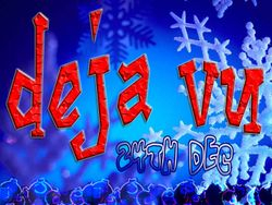 Deja Vu - Annual Xmas Eve Event