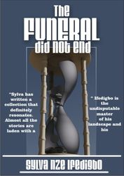 The Funeral Did Not End