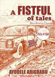 A fistful of tales by Ayodele Arigbabu