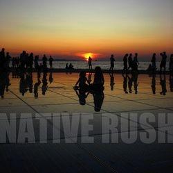 NATIVE RUSH
