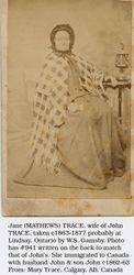 Jane Cole nee Matthews. Wife of John Trace