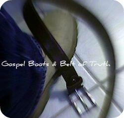 Gospel Boots & Belt of Truth