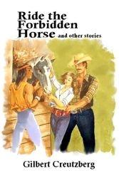 Ride the Forbidden Horse