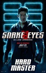 Snake Eyes - Hard Master poster