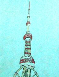 David Lu, age 9, The Oriental Pearl Tower in Shanghai