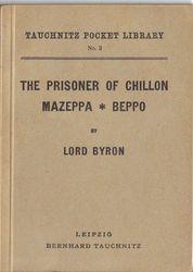 I3  The prisoner of Chillon.  Mazeppa.  Beppo.