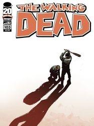 The Walking Dead # 103