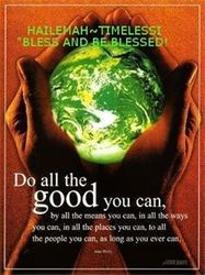 DO ALL THE GOOD YOU CAN!