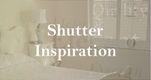 CP Shutters Interior Shutter Inspiration Photos