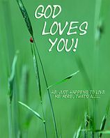 God Loves You all the time