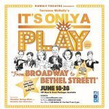 """Joe Moore in """"It's Only A Play!"""""""