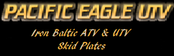 Pacific Eagle UTV Skid Plates