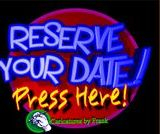 reserve your date- press here