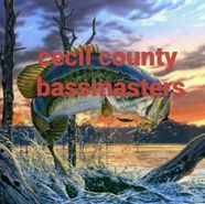 cecil county bassmasters  bass fishing clubs, bass fishing reports