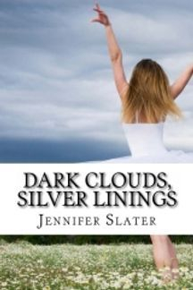 Front cover of Dark Clouds, Silver Linings