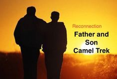 Father and Son Camel Trek with Outback Australian Camels. Australia's Premier Camel Safaris, Treks, Tours and Training