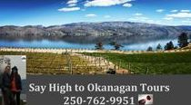 Say High to Okanagan Tours