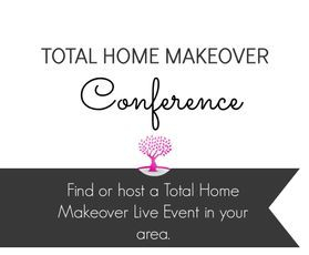Total Home Makeover Conference